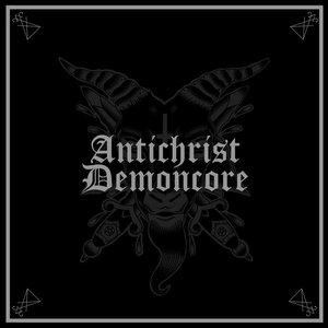 Image for 'Antichrist Demoncore'