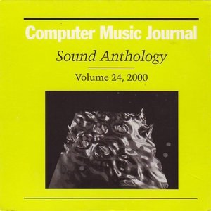 Image for 'Computer Music Journal Sound Anthology, Vol. 24'