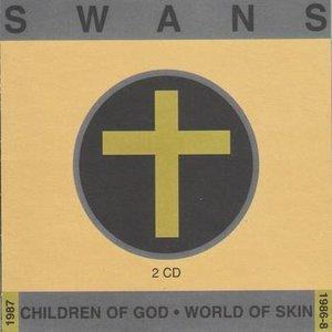 Image for 'Children Of God/World Of Skin [Disc 1]'