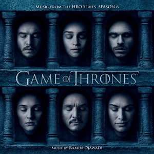 Image for 'Game Of Thrones: Season 6 (Music From The HBO Series)'