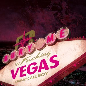 Image for 'Bury Me in Vegas'