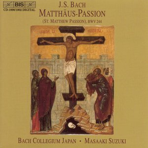 Image for 'Bach, J.S.: St. Matthew Passion, BWV 244'