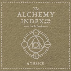Image for 'The Alchemy Index, Vol. 3 & 4: Air & Earth'