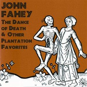 Bild für 'The Dance of Death & Other Plantation Favorites'