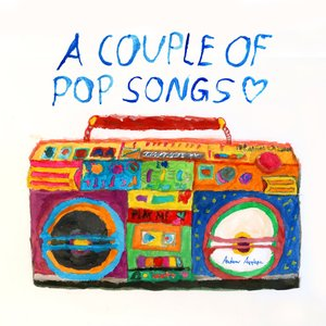 Image for 'A Couple Of Pop Songs'