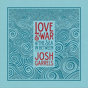 Image for 'Love & War & The Sea In Between'