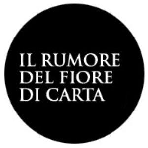 Imagem de 'Il Rumore Del Fiore Di Carta'