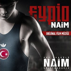 'Naim (Cep Herkülü Naim Süleymanoğlu Orjinal Film Müziği)' için resim