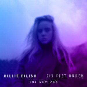 Imagem de 'Six Feet Under (The Remixes)'