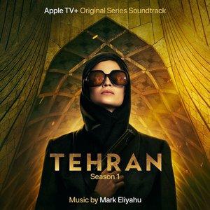 Image for 'Tehran (Apple TV+ Original Series Soundtrack)'