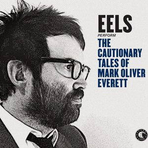 Image for 'The Cautionary Tales of Mark Oliver Everett (Deluxe Version)'