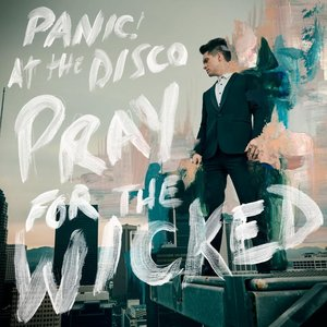 Image for 'Pray For The Wicked [Explicit]'