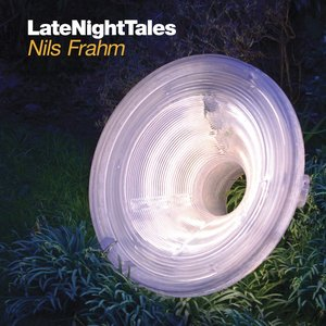 Image for 'LateNightTales: Nils Frahm'