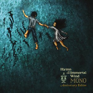 Image for 'Hymn to the Immortal Wind (Anniversary Edition)'