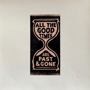 Image for 'All The Good Times'
