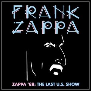 Image for 'Zappa '88: The Last U.S. Show'