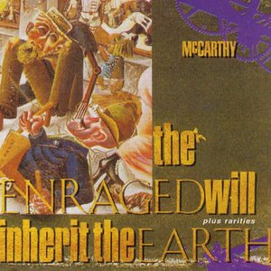 Image for 'The Enraged Will Inherit the Earth'