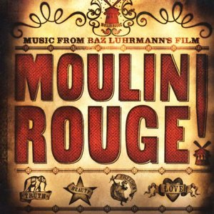 Image for 'Moulin Rouge (Soundtrack from the Motion Picture)'