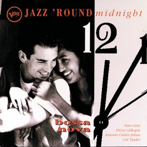 Image for 'Jazz 'Round Midnight: Bossa Nova'