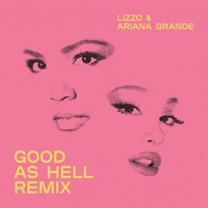 Image for 'Good As Hell (feat. Ariana Grande) [Remix]'