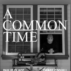 Image for 'Philip Glass: A Common Time'
