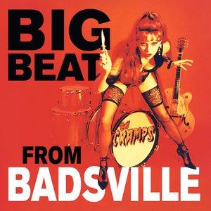 Zdjęcia dla 'Big Beat from Badsville'