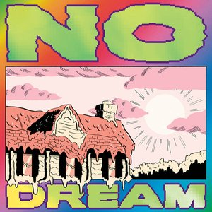 Image for 'NO DREAM'