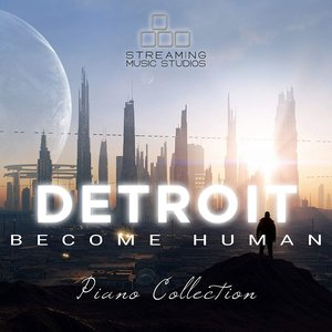 Image for 'Detroit: Become Human - Piano Collection'