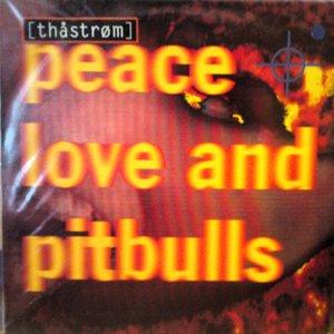 Bild för 'Peace Love & Pitbulls'