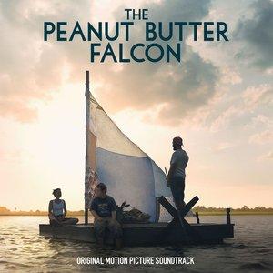 Image for 'The Peanut Butter Falcon (Original Motion Picture Soundtrack)'