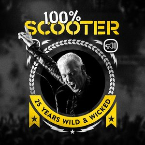 Image for '100% Scooter (25 Years Wild & Wicked)'