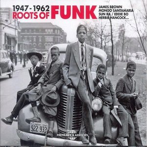 Image pour 'Roots of Funk 1947-1962'