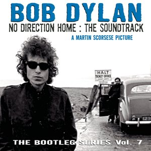 Image for 'No Direction Home: Bootleg Volume 7 (Movie Soundtrack)'