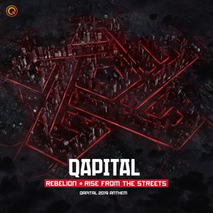 Image pour 'Rise From The Streets (QAPITAL 2019 Anthem)'