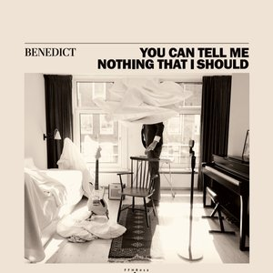 Image for 'You Can Tell Me Nothing That I Should'