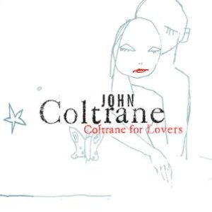 Image for 'Coltrane For Lovers'
