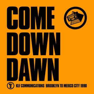 Image for 'Come Down Dawn'