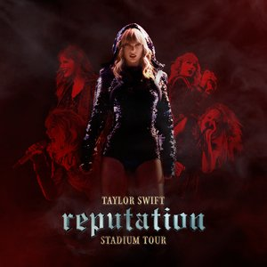 Image for 'Reputation Stadium Tour'