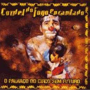 Image for 'O Palhaço do Circo sem Futuro'