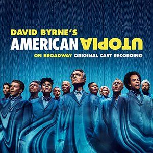 Image for 'American Utopia on Broadway (Original Cast Recording Live)'