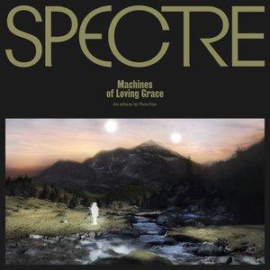 Bild für 'SPECTRE: Machines of Loving Grace'
