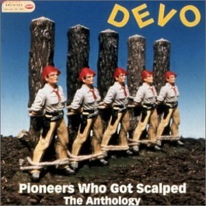Image for 'Pioneers Who Got Scalped - The Anthology'