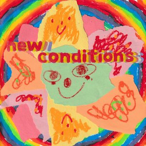 Image for 'New Conditions'
