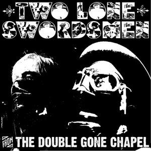 Image for 'From The Double Gone Chapel'
