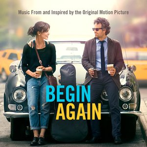 Image for 'Begin Again (Music From and Inspired By the Original Motion Picture) [Deluxe Version]'