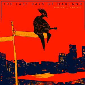 Image for 'The Last Days of Oakland'