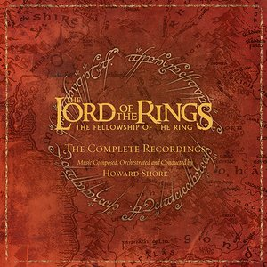 Image for 'The Lord of the Rings: The Fellowship of the Ring - The Complete Recordings'
