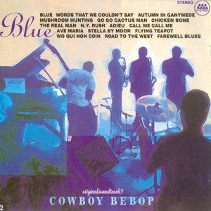 Image for 'Cowboy Bebop: Blue'