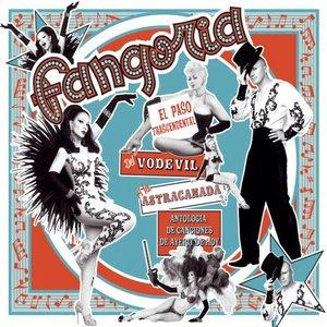 Imagen de 'El paso trascendental del vodevil a la astracanada. Antologia de canciones de ayer y de hoy (Super Deluxe edition)'