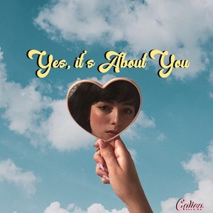 Image for 'Yes, It's About You'